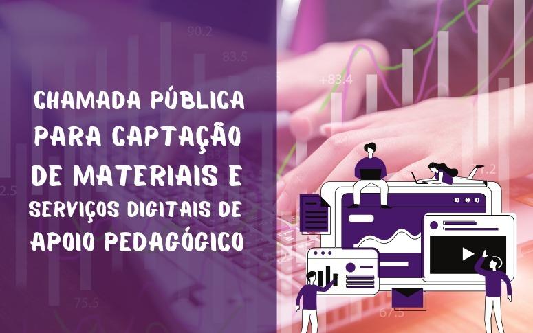 Seduc seleciona projetos de serviços educacionais digitais gratuitos voltados ao ensino remoto